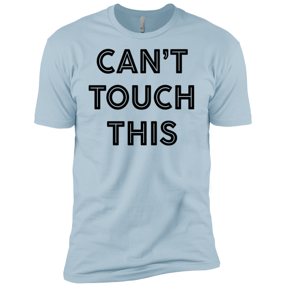 Can't Touch This Men's Classic Tee