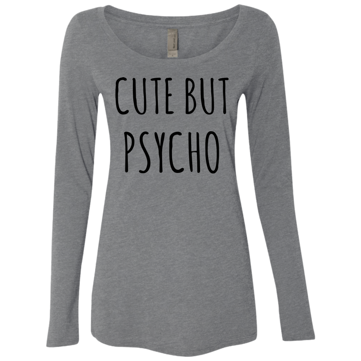 Cute But Psycho Women's Long Sleeve Tee - Trendy Tees