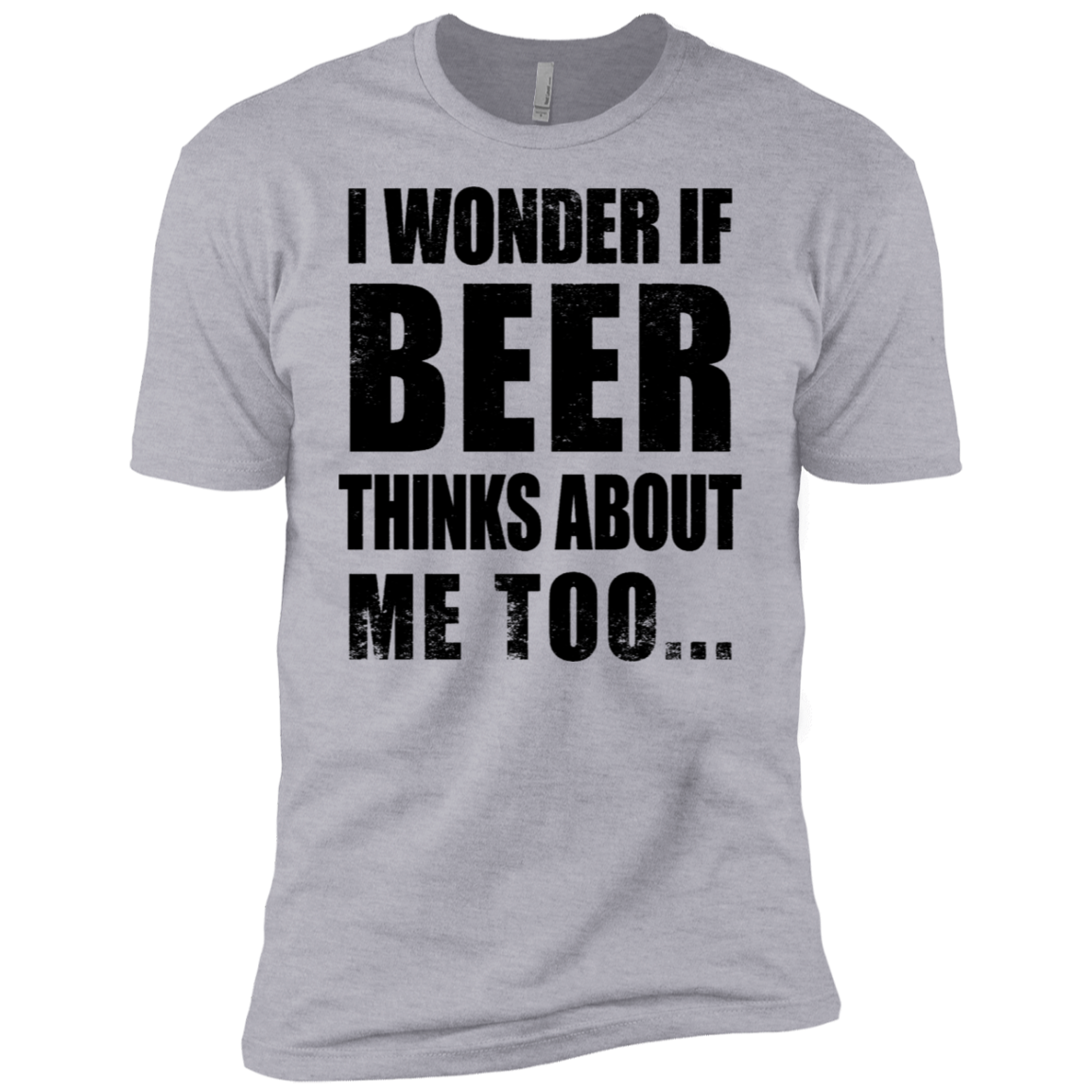 I Wonder if Beer Thinks About Me Too Men's Classic Tee