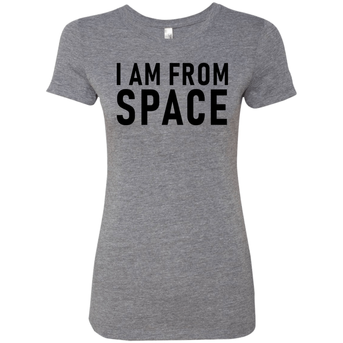 I Am From Space Women's Classic Tee