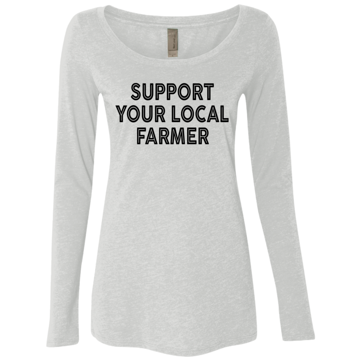 Support Your Local Farmer Women's Long Sleeve Tee