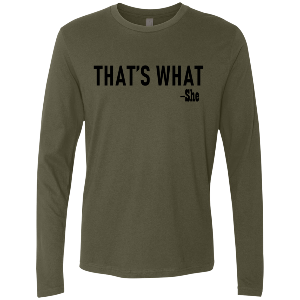 That's What Men's Long Sleeve Tee