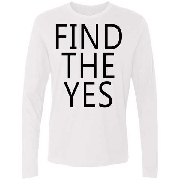 Find The Yes Men's Long Sleeve Tee