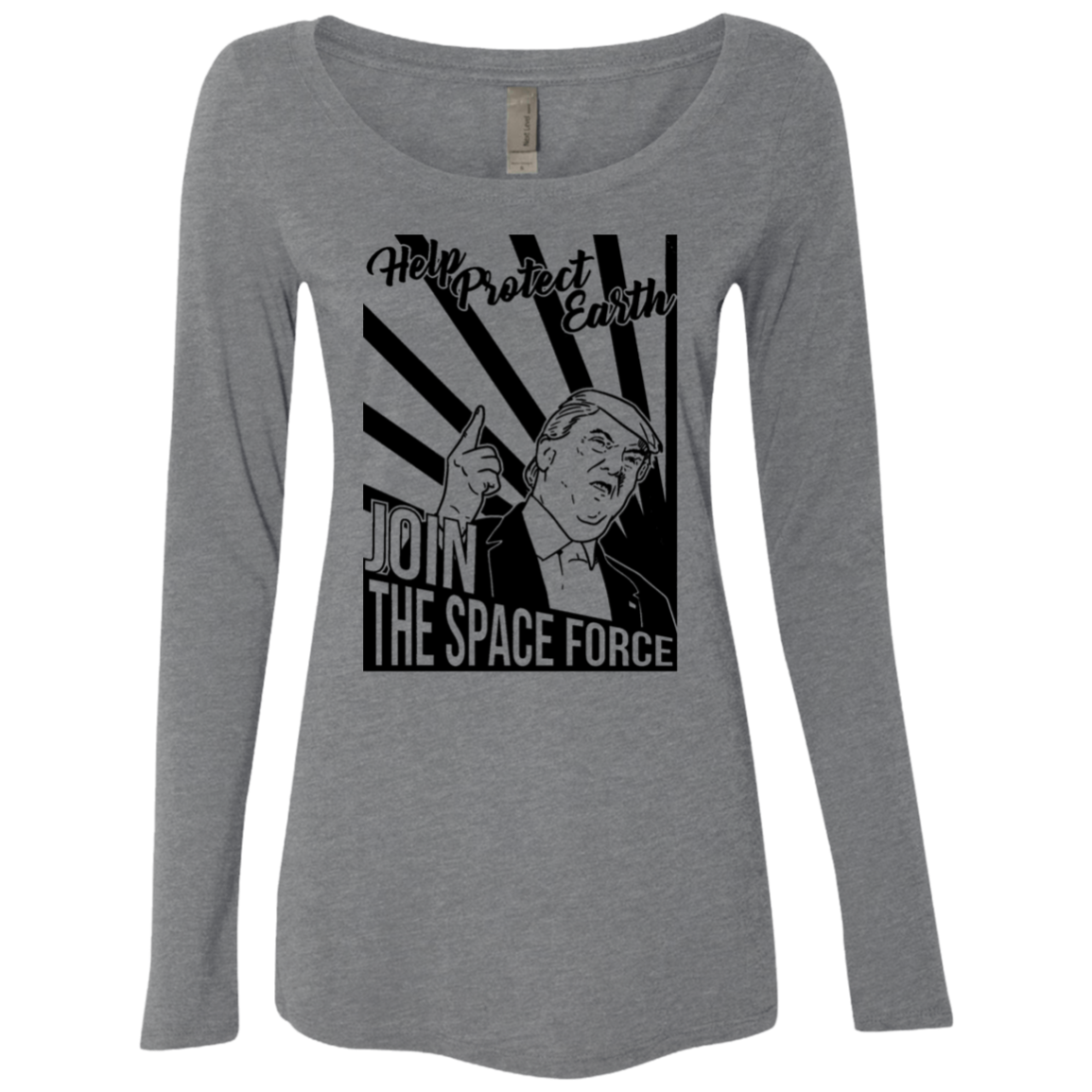 Help Protect Earth Join The Space Force Women's Long Sleeve Tee