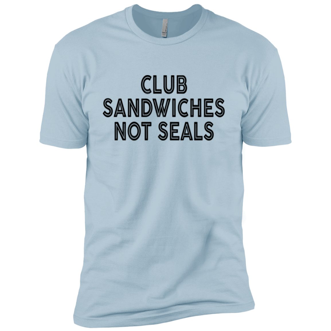 Club Sandwiches Not Seals Men's Classic Tee