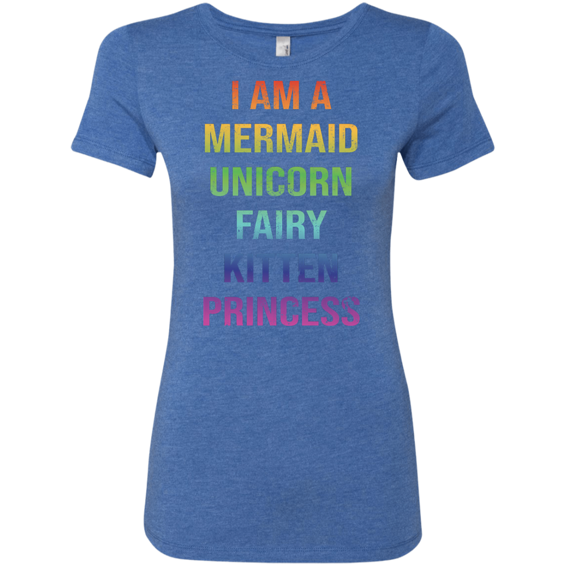 I Am A Mermaid Unicorn Fairy Kitten Princess Women's Classic Tee