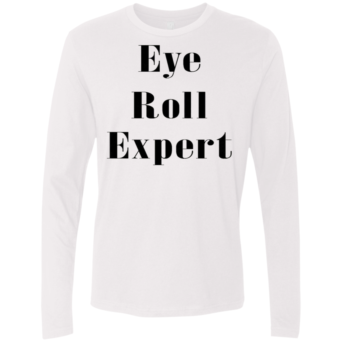 Eye Roll Expert Men's Long Sleeve Tee