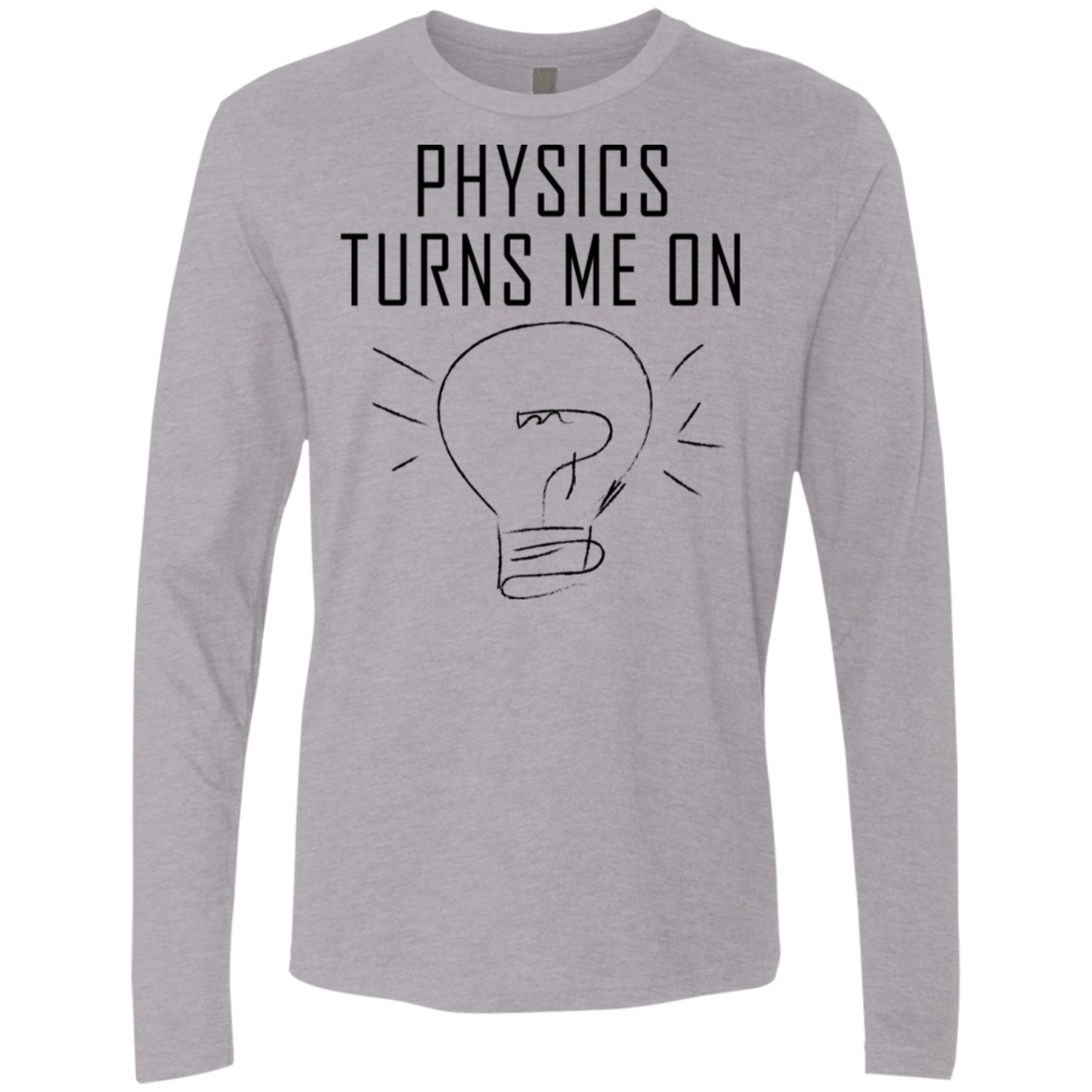 Physics Turns Me On Men's Long Sleeve Tee