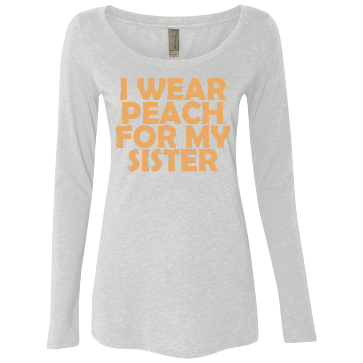 I Wear Peach For My Sister Women's Long Sleeve Tee