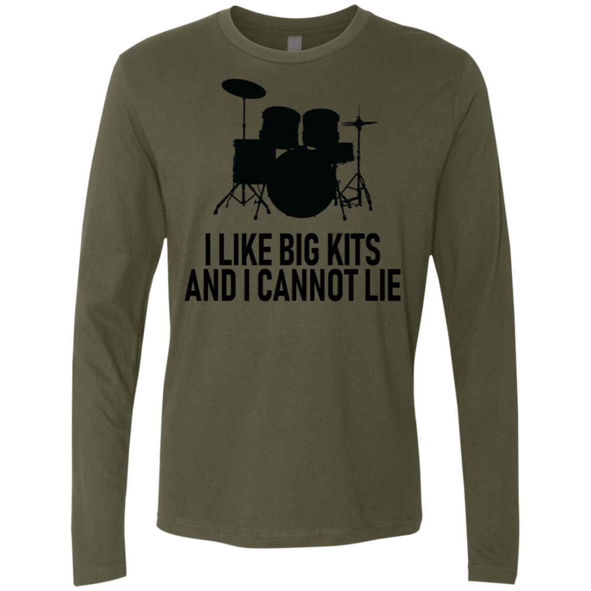 I Like Big Kits And I Cannot Lie Men's Long Sleeve Tee