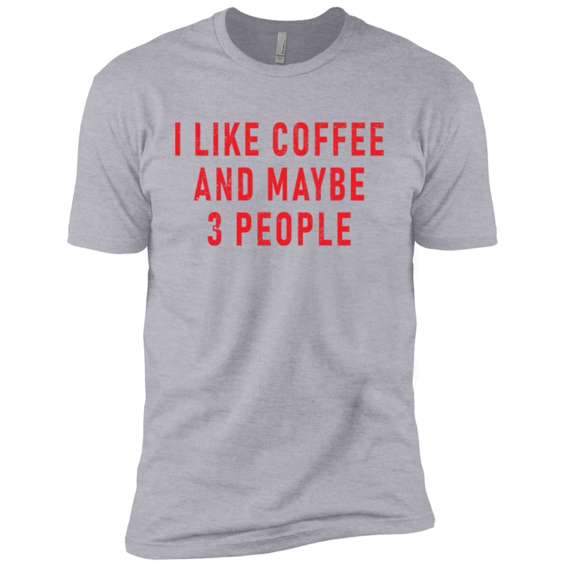 I Like Coffe And Maybe 3 People (Red) Men's Classic Tee