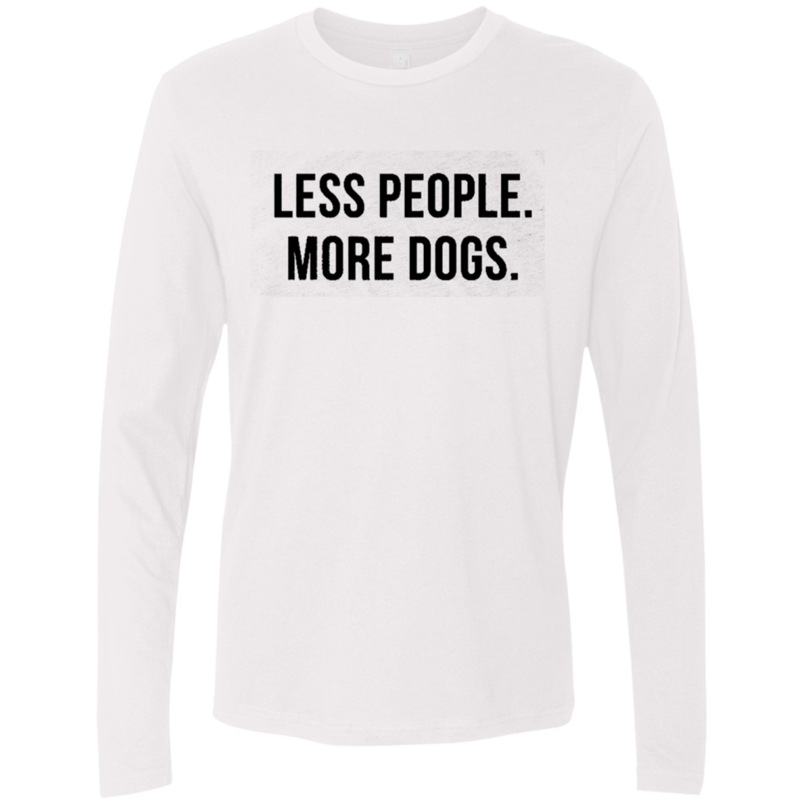 Less People More Dogs Men's Long Sleeve Tee