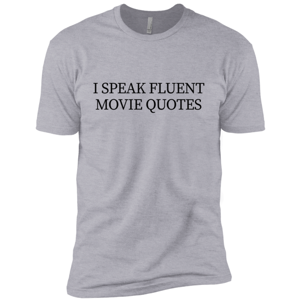 I Speak Fluent Movie Quotes Men's Classic Tee