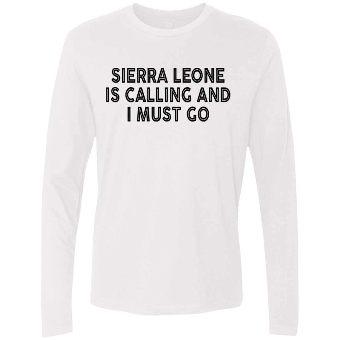 Sierra Is Calling And I Must Go Men's Long Sleeve Tee