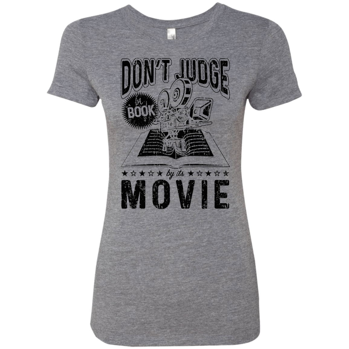 Don't Judge a Book by it's Movie Women's Classic Tee