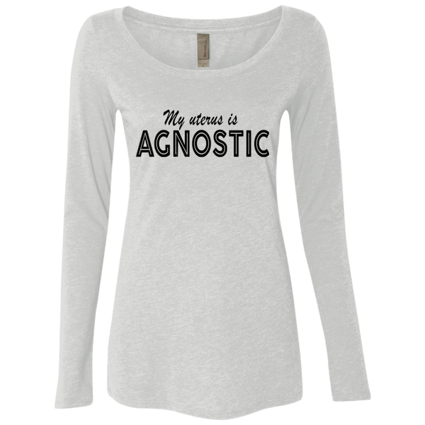 My Uterus Is Agnostic Women's Long Sleeve Tee