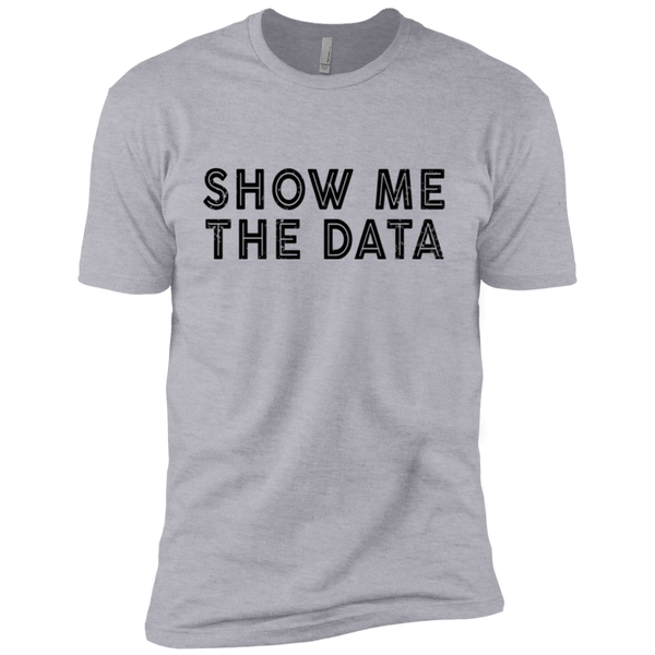 Show Me The Data Men's Classic Tee