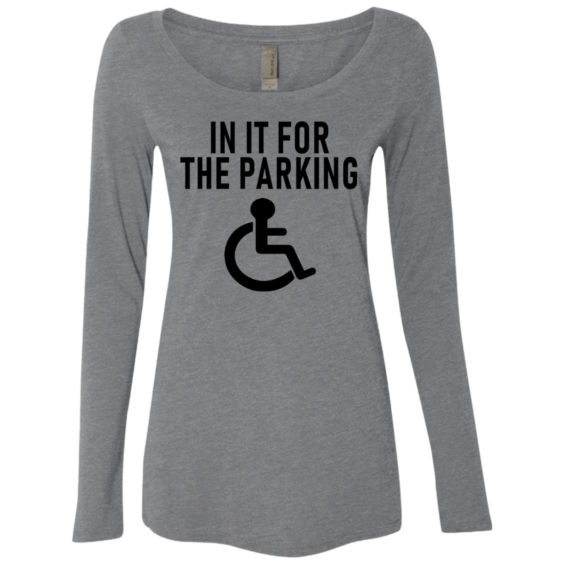 In It For The Parking Women's Long Sleeve Tee
