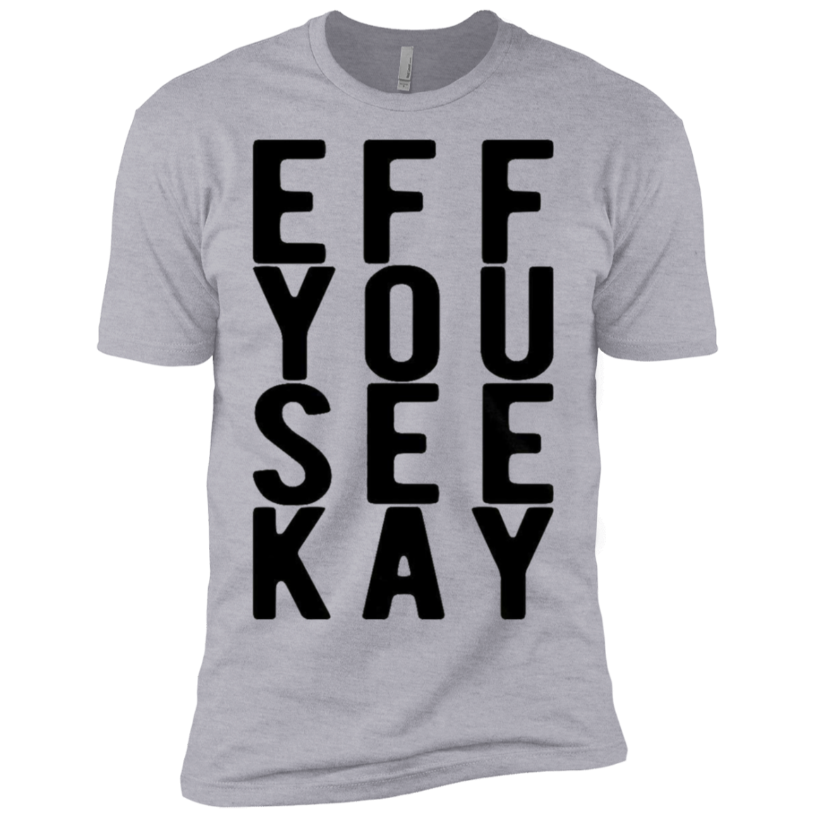 Eff You See Kay Men's Classic Tee