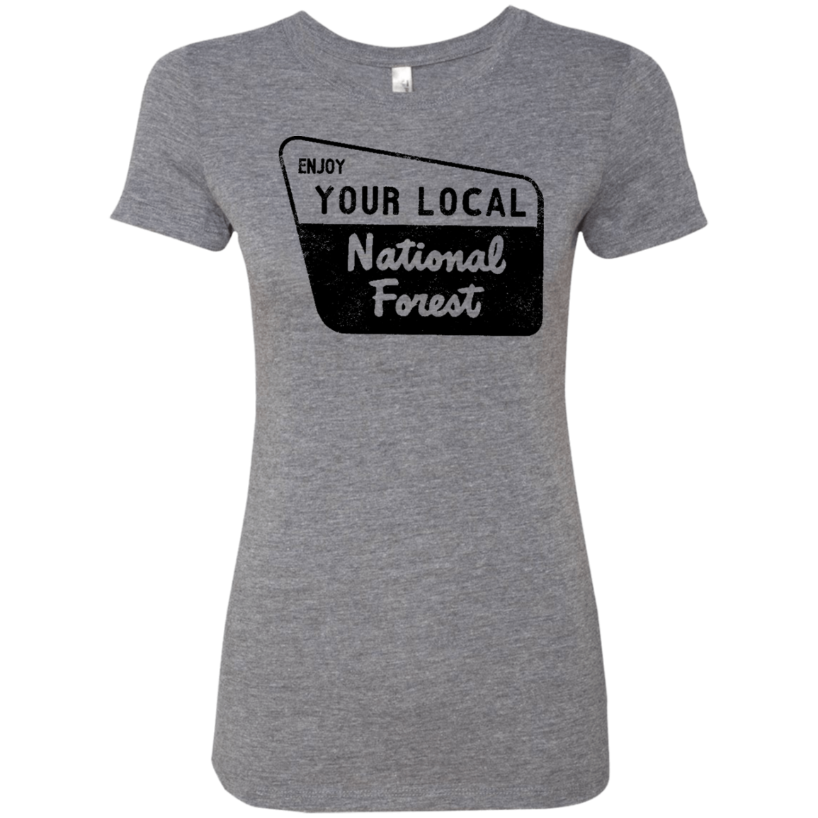 Enjoy Your Local Natonal Forest Women's Classic Tee