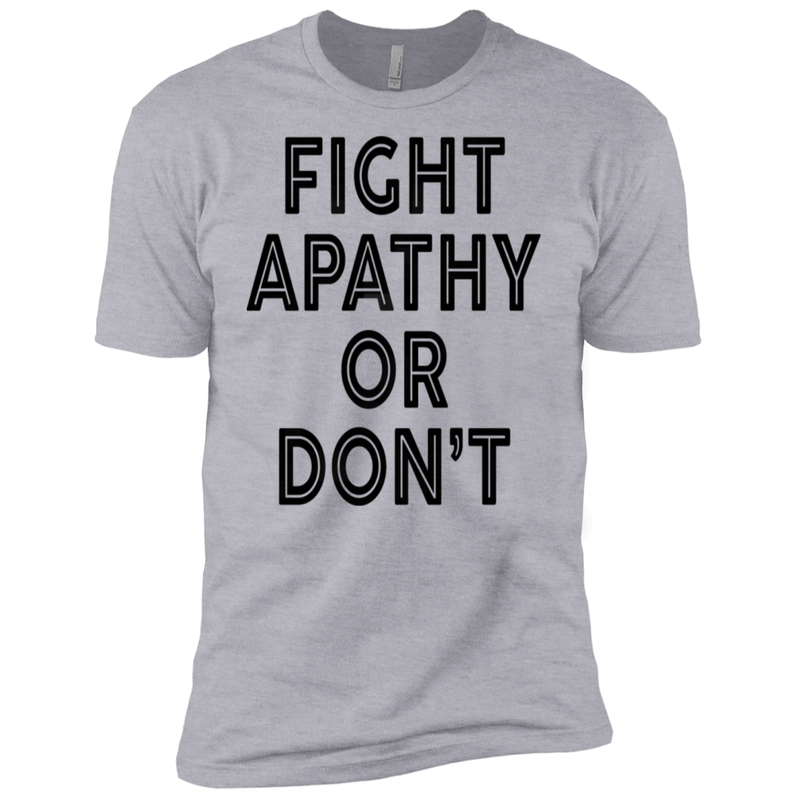 Fight Apathy Or Don't Men's Classic Tee