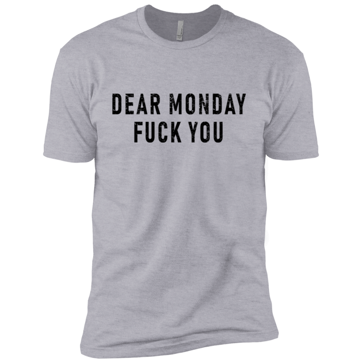 Dear Monday Fuck You Men's Classic Tee