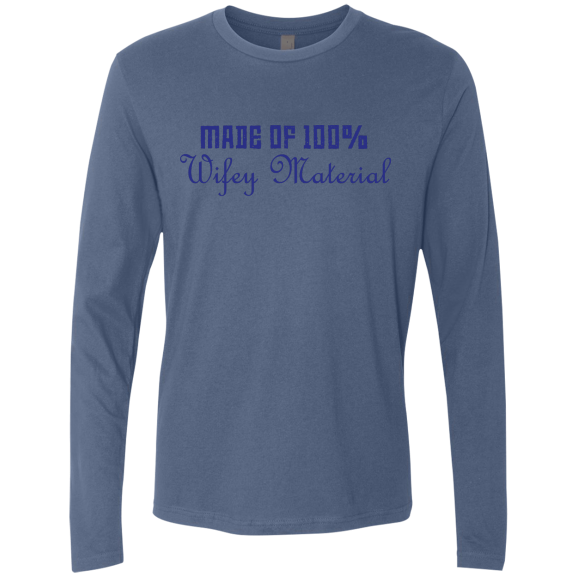 Made Of 100' Wifely Material Men's Long Sleeve Tee