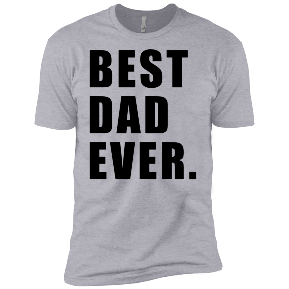 Best Dad Ever Men's Classic Tee