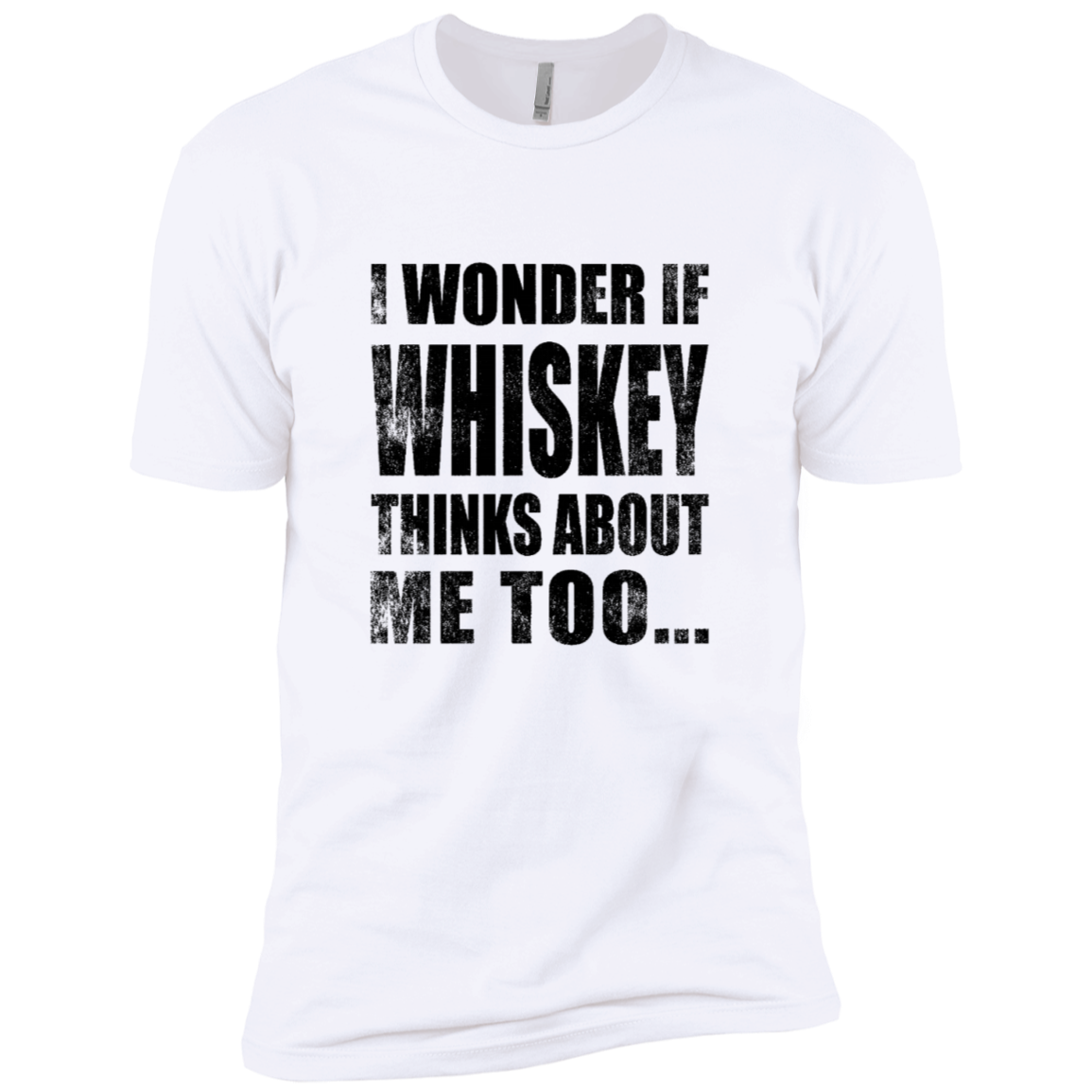 I WonderIf Whiskey Thinks About Me Too Men's Classic Tee
