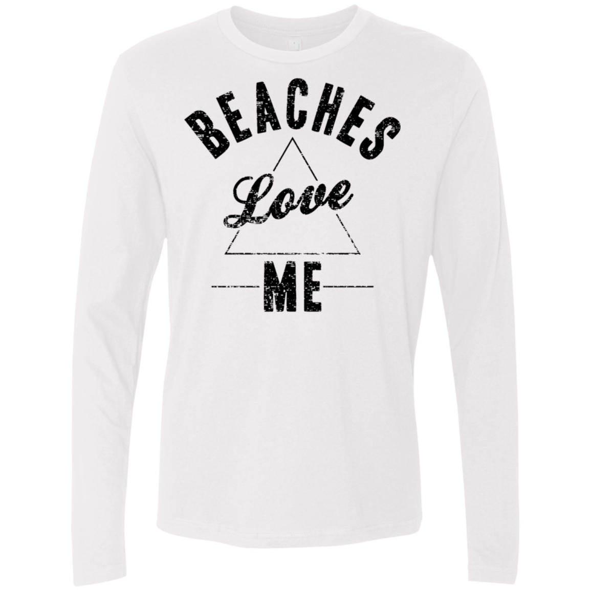 Beaches Love Me Men's Long Sleeve Tee
