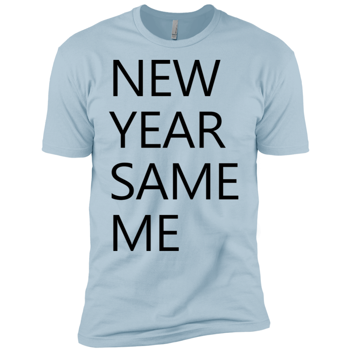 New Year Same Me Men's Classic Tee