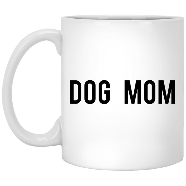 Dog Mom 11 oz. White Coffee Mug - Trendy Tees