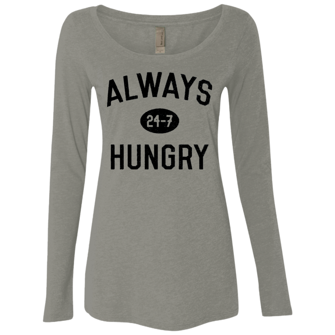 Hungry 247 Women's Long Sleeve Tee - Trendy Tees