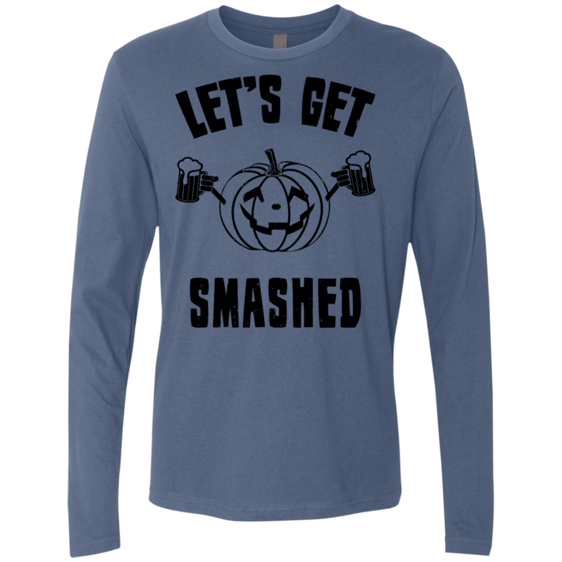 Let's Get Smashed Men's Long Sleeve Tee