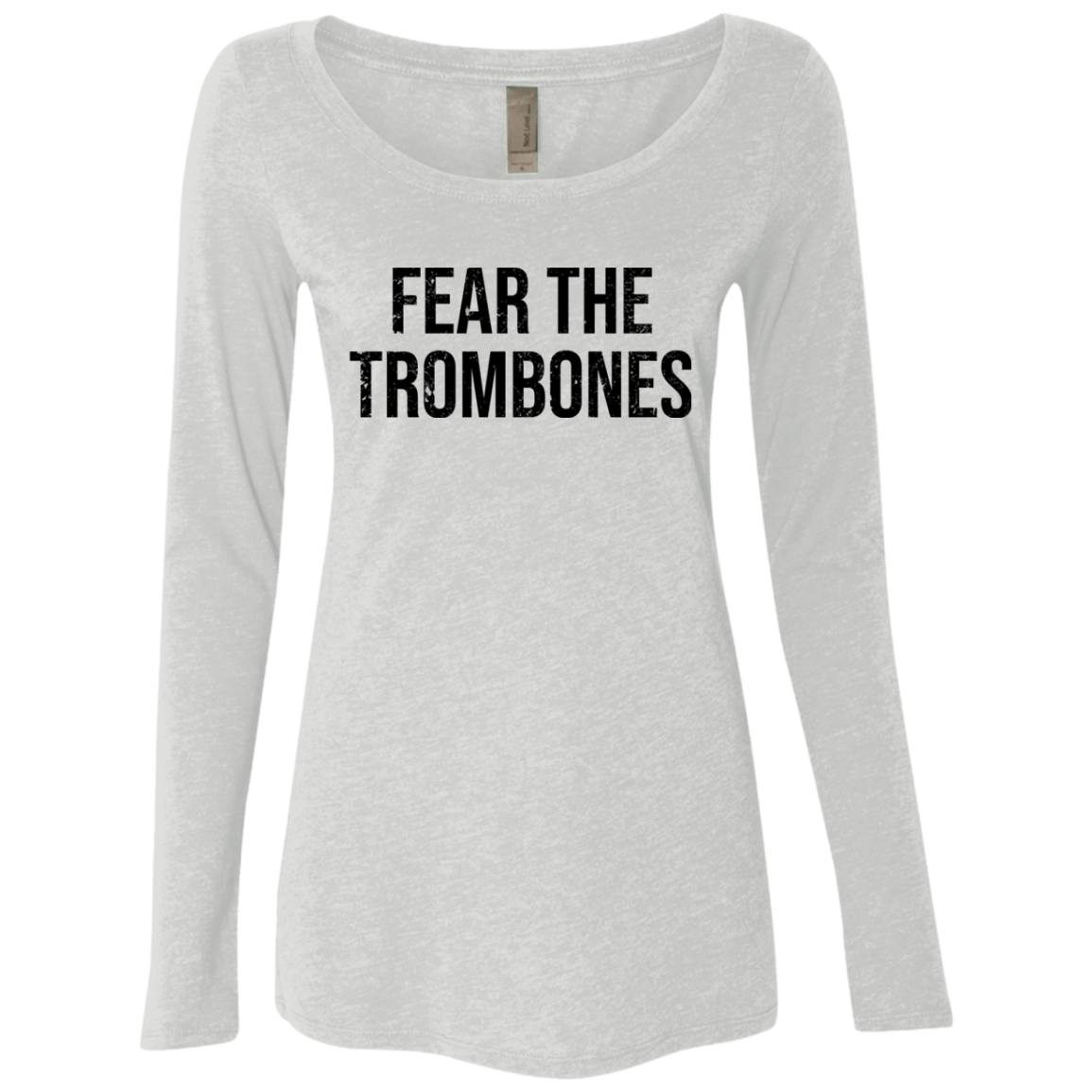 Fear The Trombones Women's Long Sleeve Tee