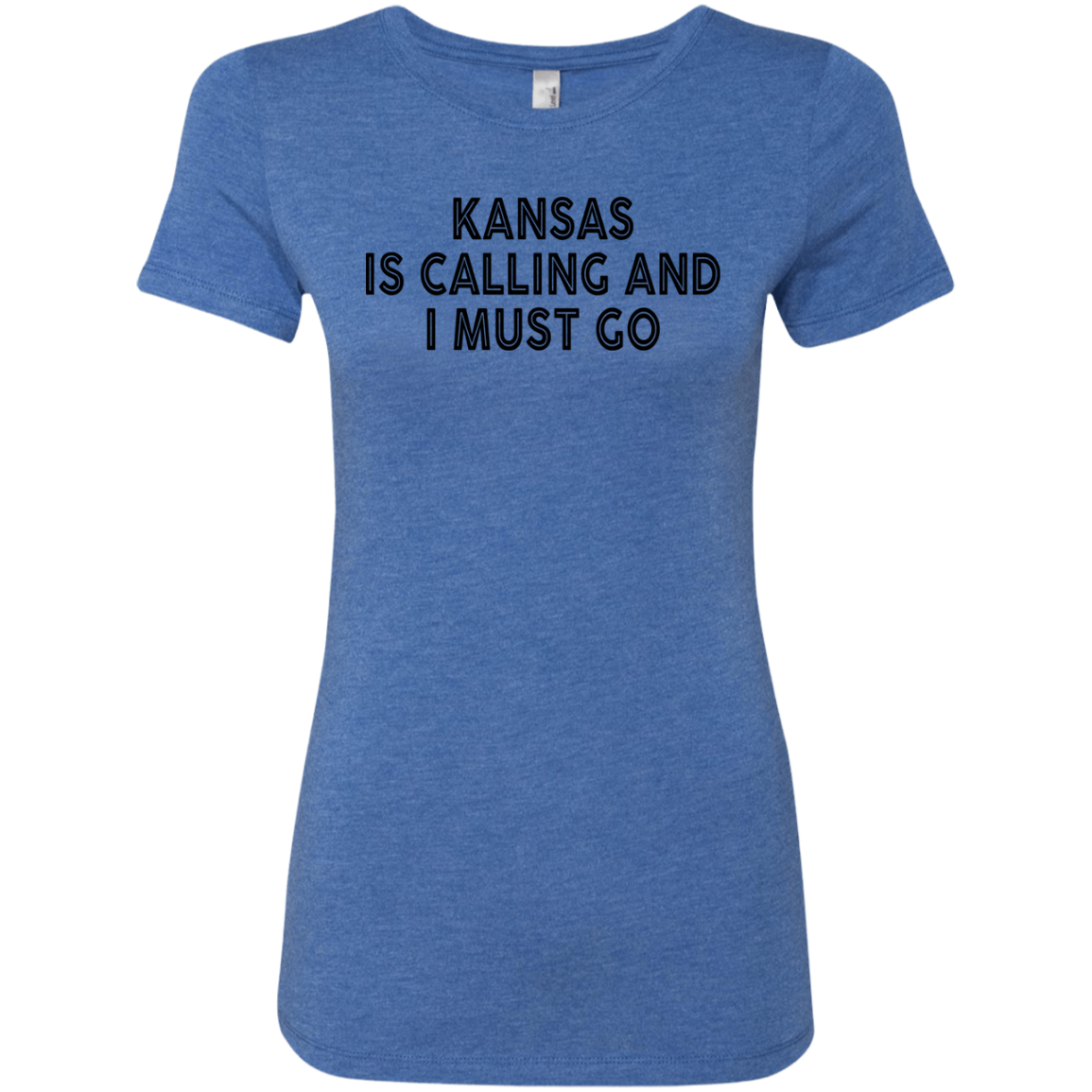 Kansas Is Calling And I Must Go Women's Classic Tee