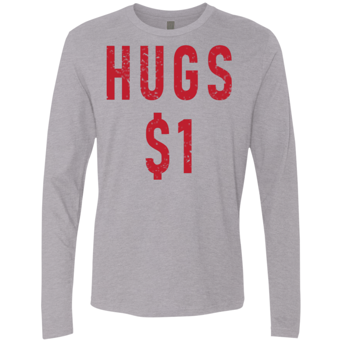 Hugs $1 Men's Long Sleeve Tee