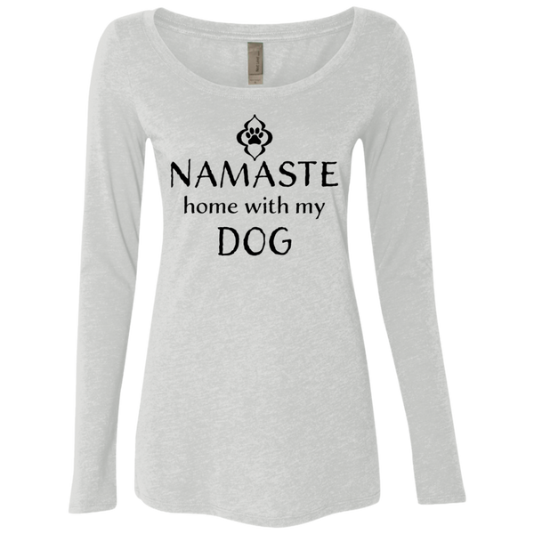 Namaste Home With My Dog Women's Long Sleeve Tee