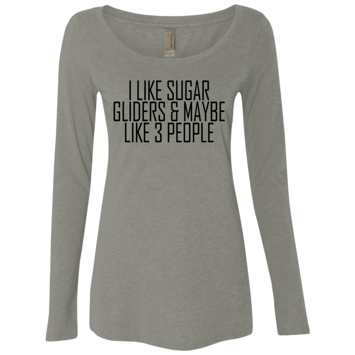 I Like Sugar Glides ' Maybe 3 People Women's Long Sleeve Tee