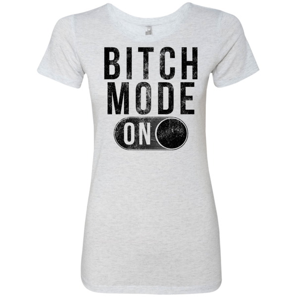 Bitch Mode On Women's Classic Tee - Trendy Tees