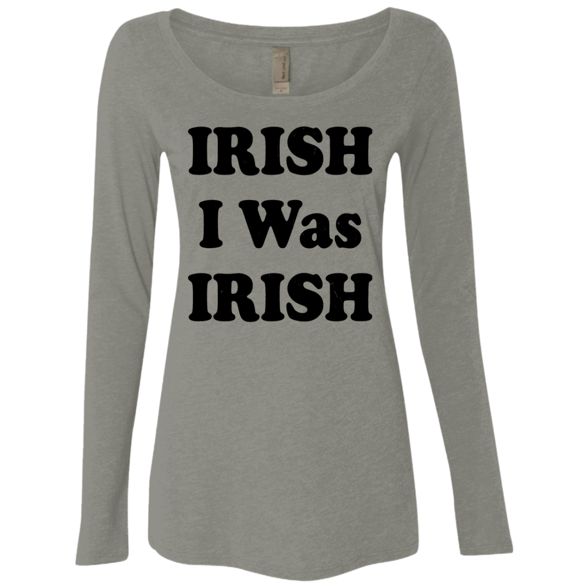 Irish I Was Irish Women's Long Sleeve Tee