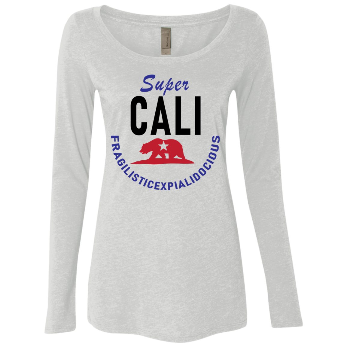 Super Cali Fragilisticexpialidocious Women's Long Sleeve Tee