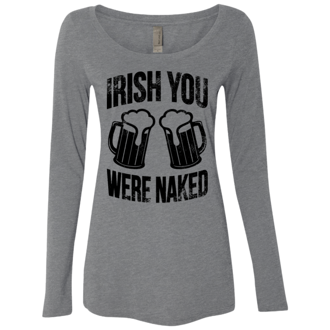 Irish You Were Naked Women's Long Sleeve Tee