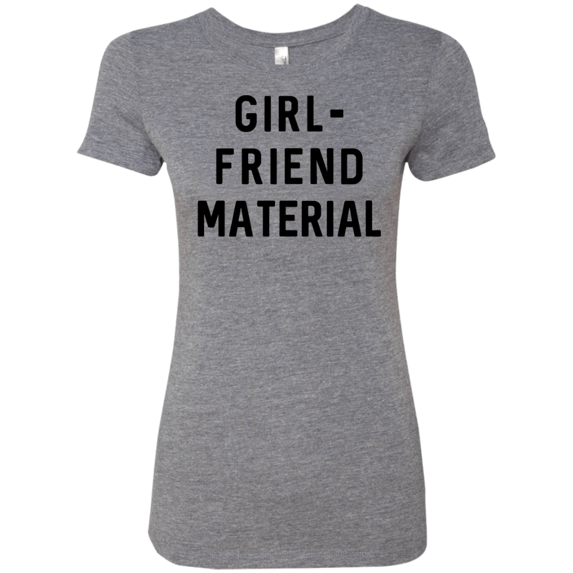 GIRL-FRIEND MATERIAL Women's Classic Tee