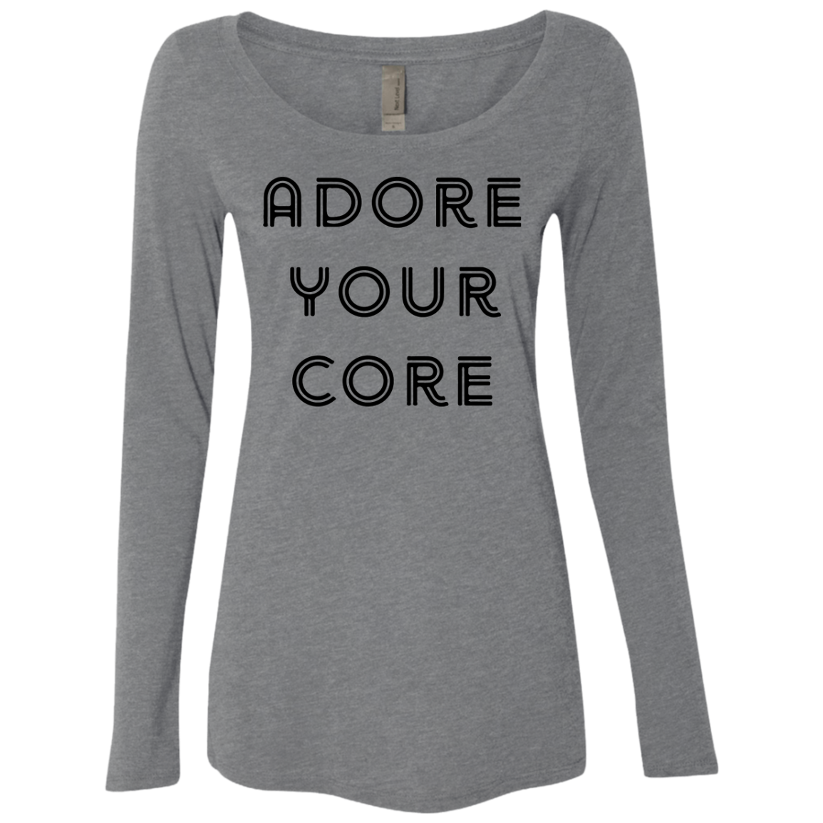 Adore your Core Women's Long Sleeve Tee - Trendy Tees
