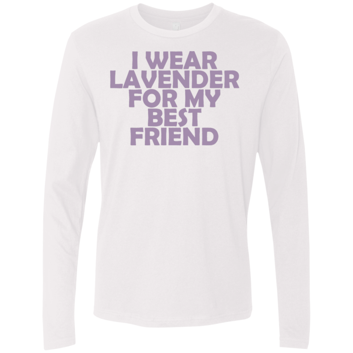I Wear Lavender For My Best Friend Men's Long Sleeve Tee