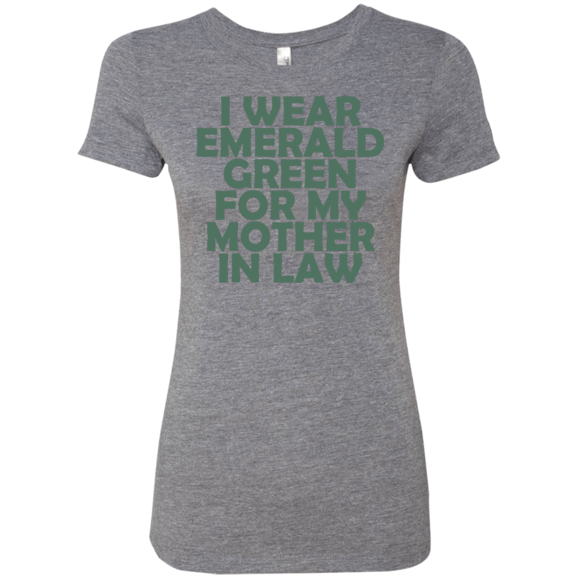 I Wear Emerald For My Mother In Law Women's Classic Tee