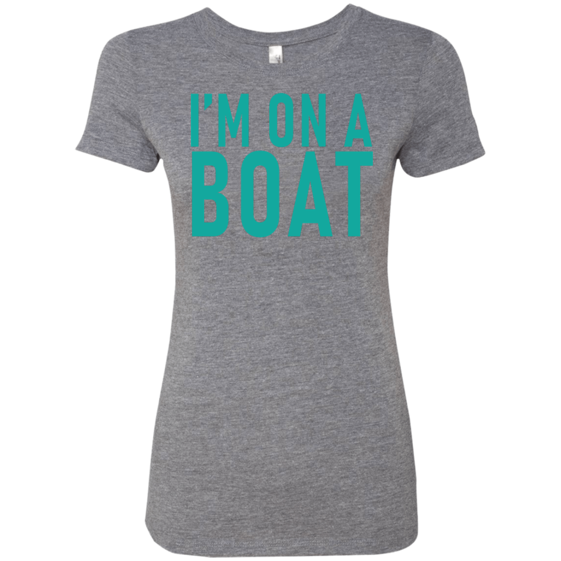 I'm On A Boat Women's Classic Tee