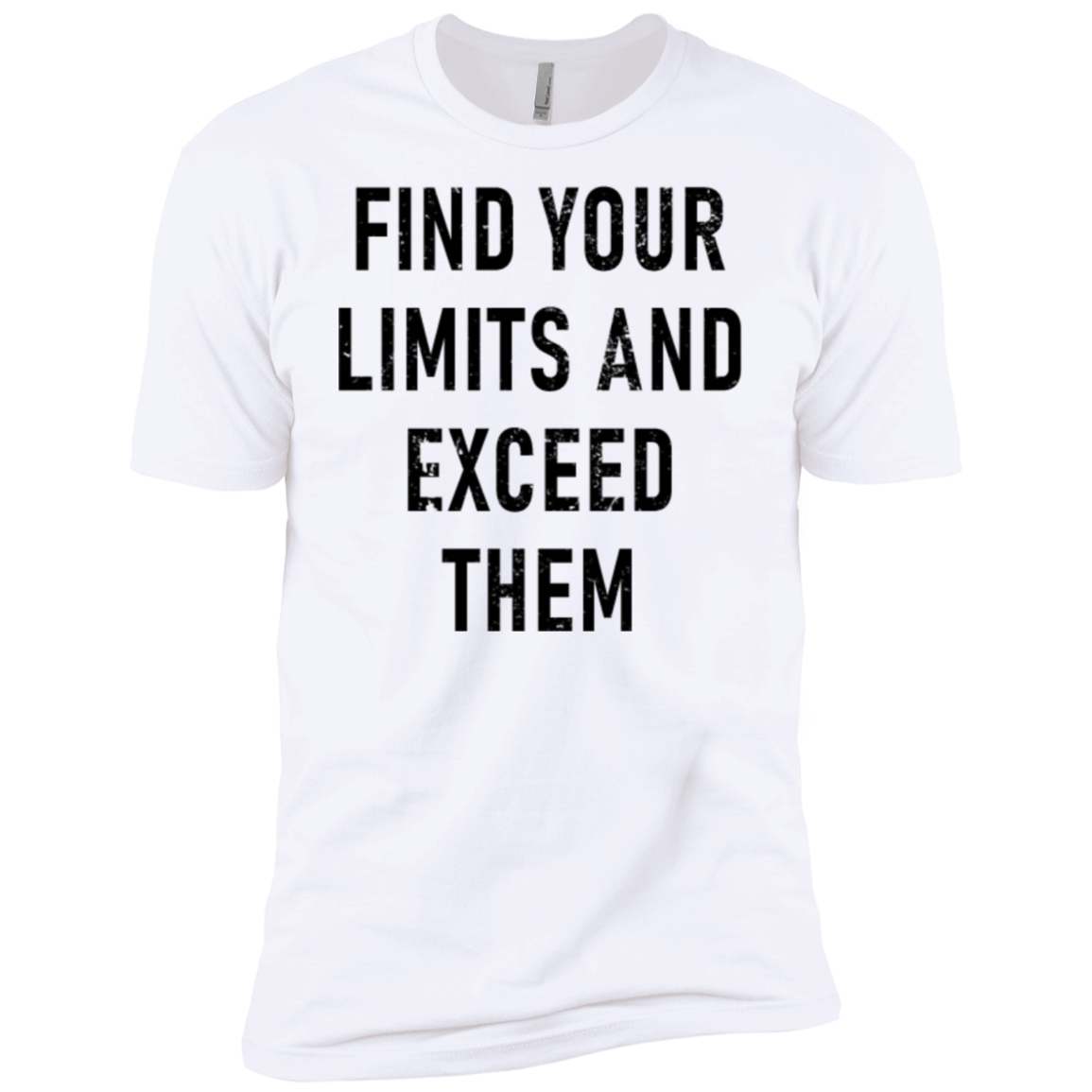 Find Your Limits And Exceed Them Men's Classic Tee