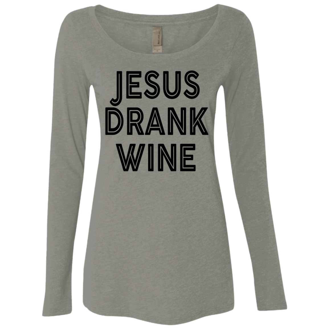 Jesus Drank Wine Women's Long Sleeve Tee